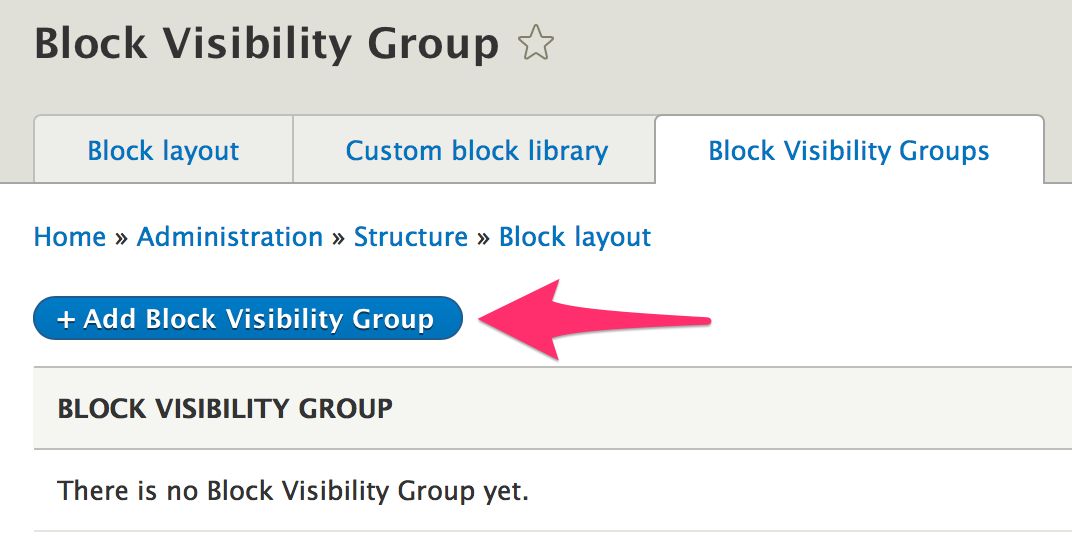Click 'Add Block Visibility Group'